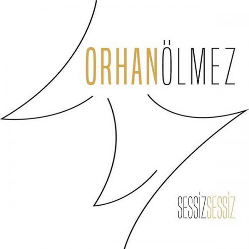 دانلود آلبوم Orhan Olmez به نام Sessiz Sessiz