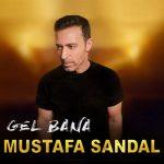 دانلود آهنگ Mustafa Sandal به نام Gel Bana