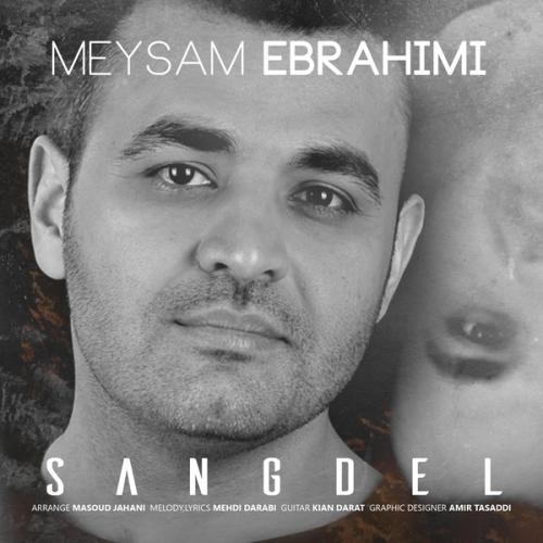 http://dl.azturkmusic.ir/Farsi/Meysam Ebrahimi/Meysam Ebrahimi - Sangdel.mp3